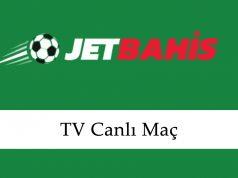 Jetbahis TV Canlı Maç