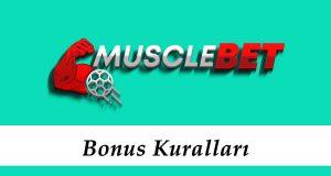 Musclebet Bonus Kuralları