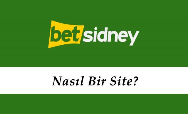 Betsidney Nasıl Bir Site?